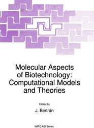 Molecular Aspects of Biotechnology: Computational Models and Theories