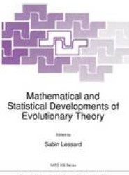 Mathematical and Statistical Developments of Evolutionary Theory