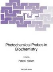 Photochemical Probes in Biochemistry