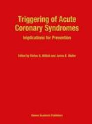 Triggering of Acute Coronary Syndromes