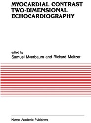 Myocardial Contrast Two-dimensional Echocardiography