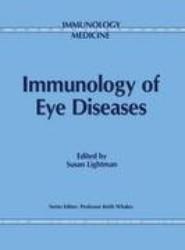 Immunology of Eye Diseases