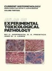 Atlas of Experimental Toxicological Pathology