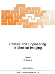 Physics and Engineering of Medical Imaging