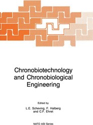 Chronobiotechnology and Chronobiological Engineering