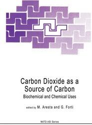 Carbon Dioxide as a Source of Carbon