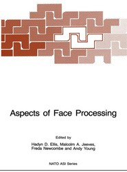 Aspects of Face Processing