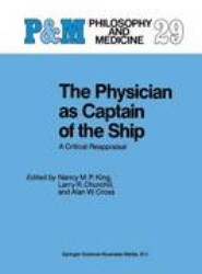 The Physician as Captain of the Ship