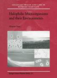 Halophilic Microorganisms and their Environments