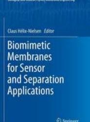 Biomimetic Membranes for Sensor and Separation Applications