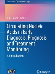 Circulating Nucleic Acids in Early Diagnosis, Prognosis and Treatment Monitoring