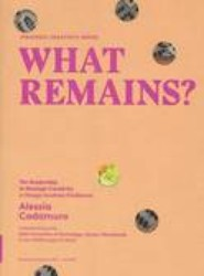 What Remains - Strategic Creativity Series