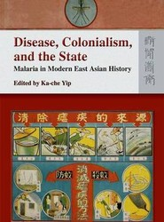 Disease, Colonialism, and the State