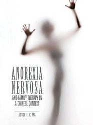 Anorexia Nervosa and Family Therapy in a Chinese Context