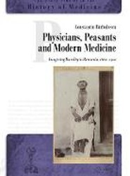 Physicians, Peasants and Modern Medicine