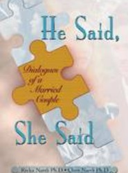 He Said, She Said - Dialogs of a Married Couple