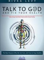Talk to God and Fix Your Health