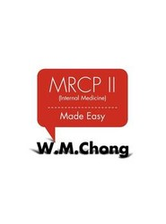 MRCP II (Internal Medicine) Made Easy