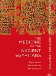 The Medicine of the Ancient Egyptians: 1