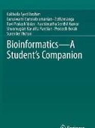 Bioinformatics - A Student's Companion
