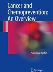 Cancer and Chemoprevention: An Overview 2016