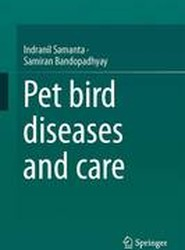 Pet Bird Diseases and Care 2017