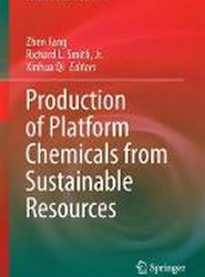 Production of Platform Chemicals from Sustainable Resources 2017