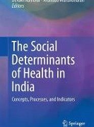 The Social Determinants of Health in India