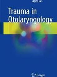 Trauma in Otolaryngology