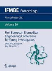 First European Biomedical Engineering Conference for Young Investigators