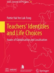 Teachers' Identities and Life Choices