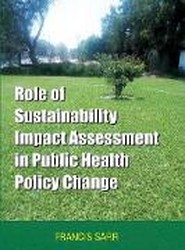Role of Sustainability Impact Assessment in Public Health Policy Change