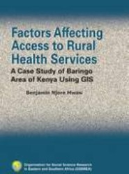 Factors Affecting Access to Rural Health Services