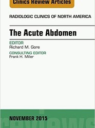 The Acute Abdomen, An Issue of Radiologic Clinics of North America