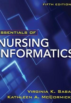 Essentials of Nursing Informatics 5/E Chapter 31 (Siemens)