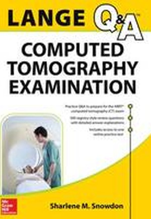 Lange Review: Computed Tomography Examination