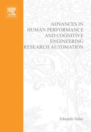 Advances in Human Performance and Cognitive Engineering Research, 2, Volume 2