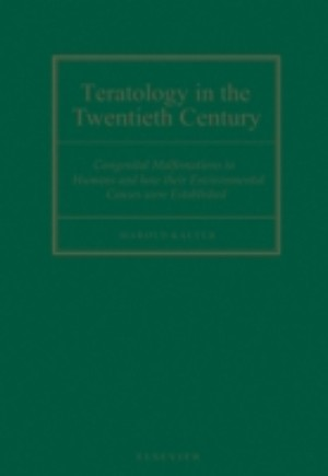 Teratology in the Twentieth Century