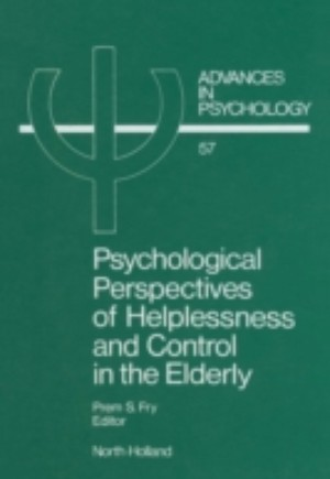 Psychological Perspectives of Helplessness and Control in the Elderly