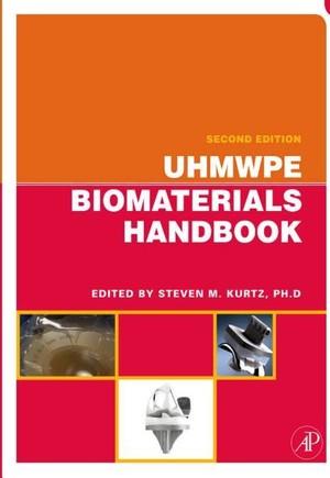 UHMWPE Biomaterials Handbook
