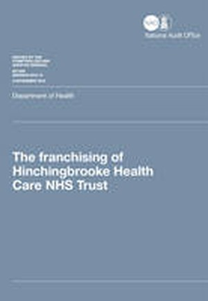 The franchising of Hinchingbrooke Health Care NHS Trust