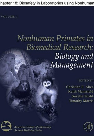 Chapter 18, Biosafety in Laboratories using Nonhuman Primates
