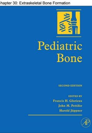 Chapter 30, Extraskeletal Bone Formation