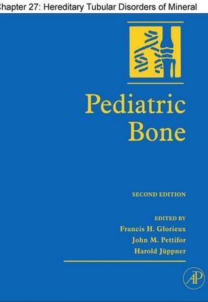 Chapter 27, Hereditary Tubular Disorders of Mineral Handling