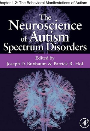 Chapter 02, The Behavioral Manifestations of Autism Spectrum Disorders