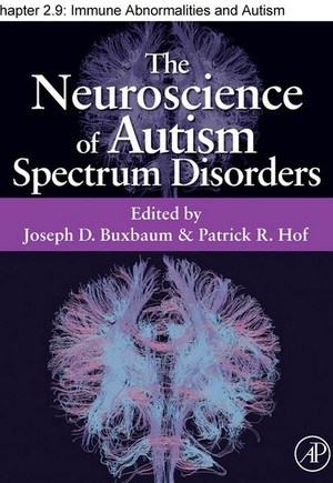 Chapter 17, Immune Abnormalities and Autism Spectrum Disorders