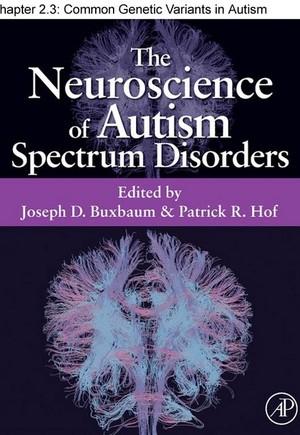 Chapter 11, Common Genetic Variants in Autism Spectrum Disorders