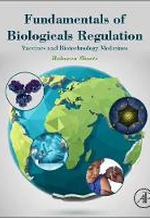 Fundamentals of Biologicals Regulation