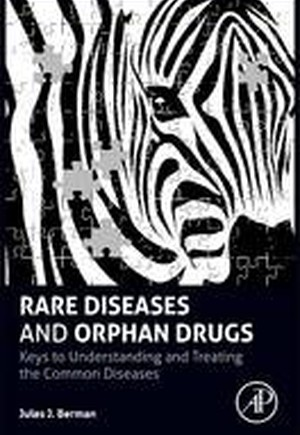 Rare Diseases and Orphan Drugs
