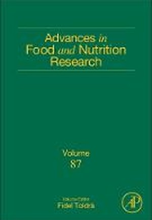 Advances in Food and Nutrition Research: Volume 87